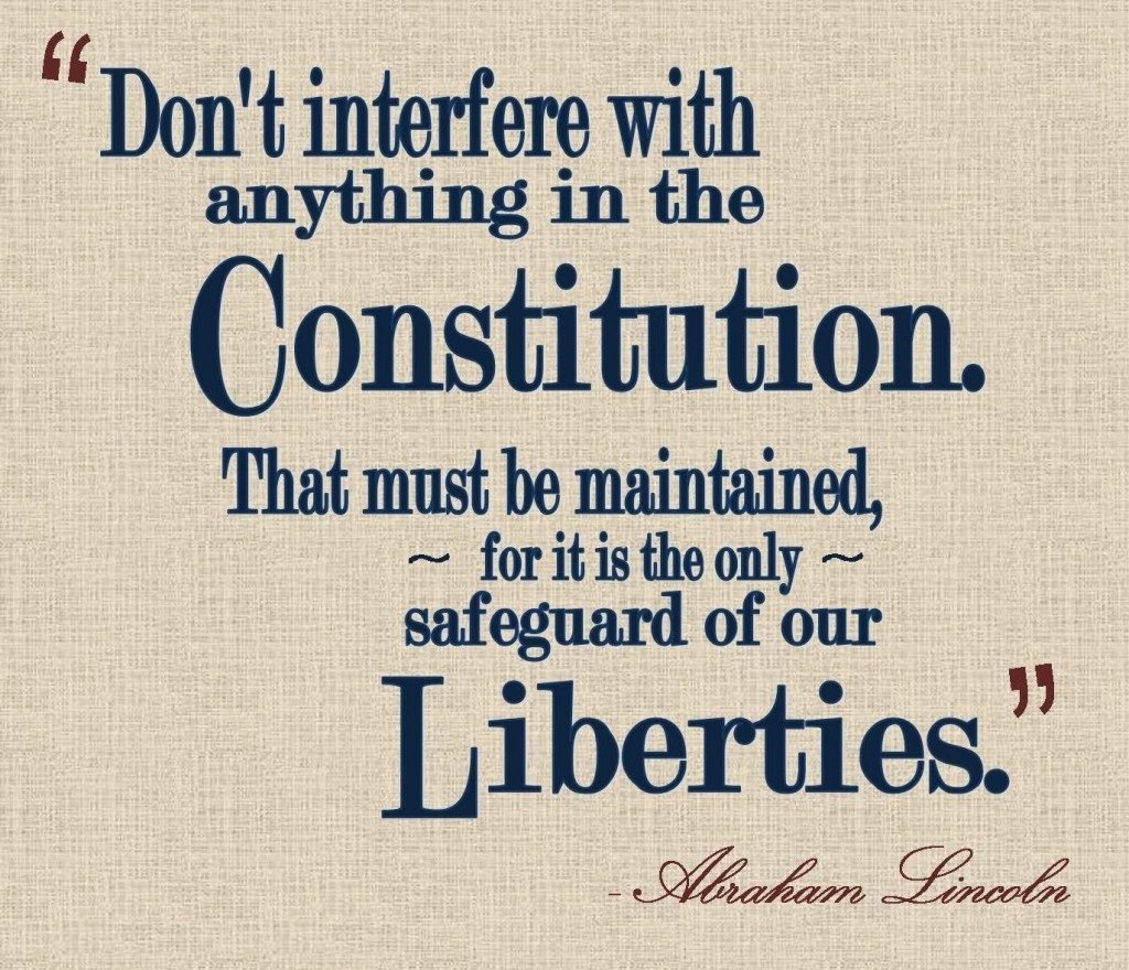 Constitution-quote by Abe Lincoln